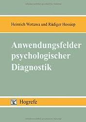 Anwendungsfelder psychologischer Diagnostik