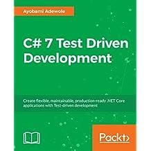 C# 7 Test Driven Development