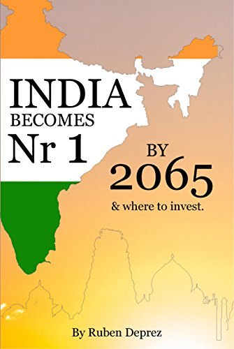 India becomes number one by 2065 (English Edition) eBook: Deprez ...
