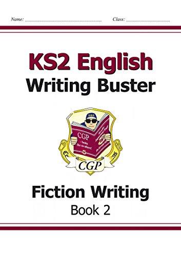 KS2 English Writing Buster - Fiction Writing: Book 2 Cover Image