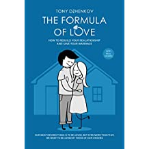 The Formula of Love: How to Rebuild Your Relationship and Save Your Marriage (English Edition)
