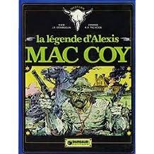 La légende d'alexis Mac coy.