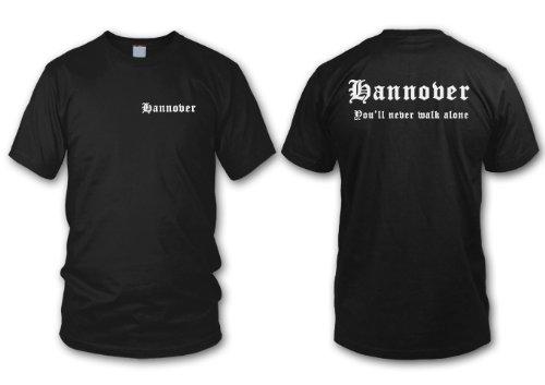 shirtloge-sport Hannover - You\'ll Never Walk Alone - Fan T-Shirt - Schwarz - Größe XXL