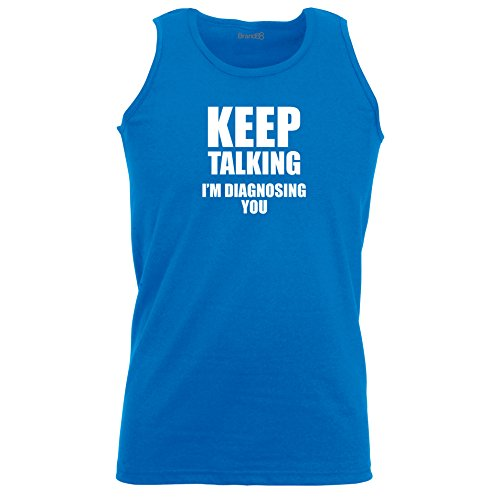 Brand88 - Keep Talking, I'm Diagnosing You, Unisex Athletic Weste Koenigsblau