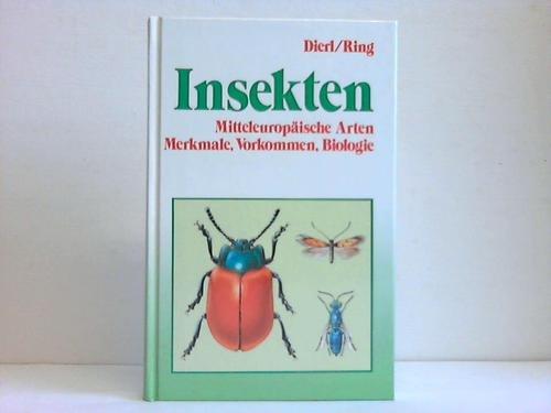 Insekten. Mitteleuropische Arten. Merkmale, Vorkommen, Biologie
