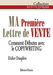 MA Première Lettre de Vente (Ma petite entreprise t. 7) (French Edition)