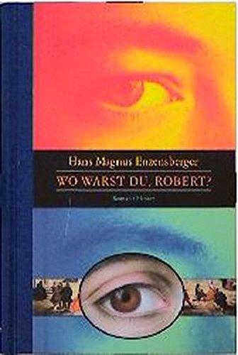 Wo warst du, Robert? Wo Warst Du
