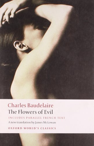 The Flowers of Evil (Oxford World's Classics) by Baudelaire, Charles (April 17, 2008) Paperback