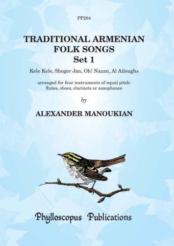 Manoukian: Traditional Armenian Folk Songs, Set 1 (Flexible Wind Ensemble)