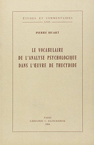 Le vocabulaire de l'analyse psychologique dans l'oeuvre de Thucydide