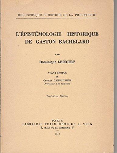L' épistémologie historique de gaston bachelard