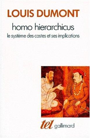 Homo hierarchicus: Essai sur le système des castes de Dumont.Louis
