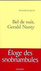 Bel de nuit Gerald Nanty (Littérature Française)