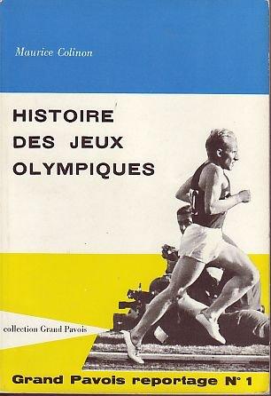 Histoire des jeux olympiques par Maurice Colinon