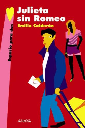Julieta Sin Romeo/ Juliet Without Romeo par EMILIO CALDERON MARTIN
