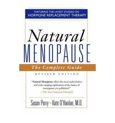 [(Natural Menopause: The Complete Guide)] [Author: Susan Perry] published on (December, 1996)