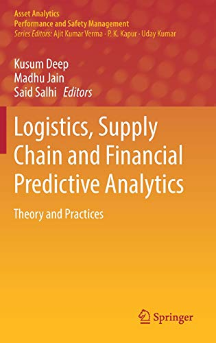 Logistics, Supply Chain and Financial Predictive Analytics: Theory and Practices (Asset Analytics)