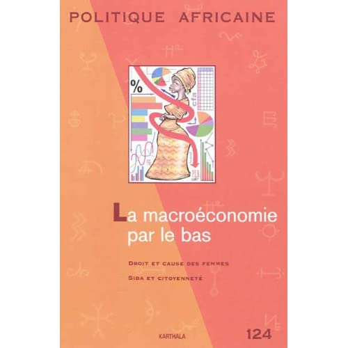 POLITIQUE AFRICAINE N-124 : La macroéconomie par le bas