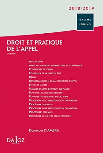 Droit et pratique de l'appel 2018/2019 - 3e éd. par Dominique d'Ambra