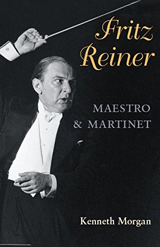 Fritz Reiner, Maestro and Martinet (Music in American Life) por Kenneth Morgan