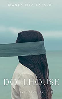 Dollhouse (Riverside #2) (Riverside Saga) di [Cataldi, Bianca Rita]