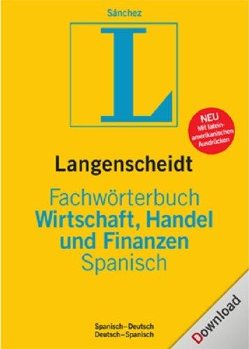 Finanzen Spanisch (e-Fachwörterbuch Wirtschaft, Handel und Finanzen Spanisch [Download])