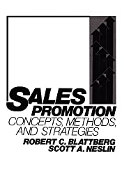 Sales Promotion: Concepts, Methods, and Strategies