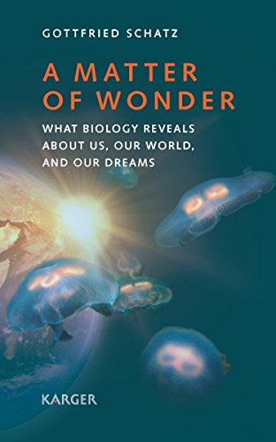 A Matter of Wonder: What Biology Reveals about Us, Our World, and Our Dreams Translated by A. Shields. Cell-shield