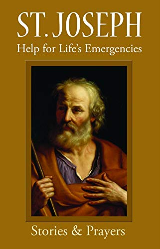St. Joseph: Help for Life's Emergencies (English Edition)