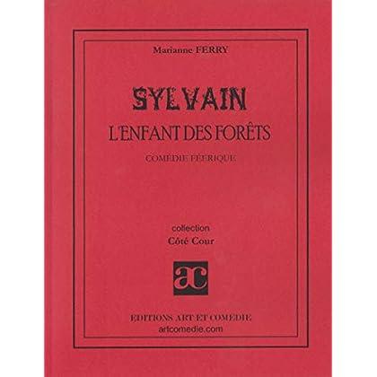 Sylvain l'Enfant des Forets