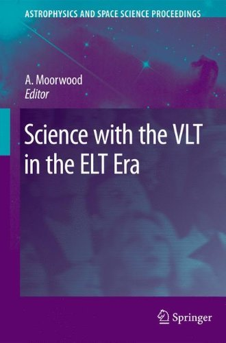 Science with the VLT in the ELT Era (Astrophysics and Space Science Proceedings) (2008-11-24)