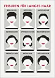 Posterlounge Acrylglasbild 120 x 170 cm: Frisuren für Langes Haar von Iris Luckhaus - Wandbild, Acryl Glasbild, Druck auf Acryl Glas Bild
