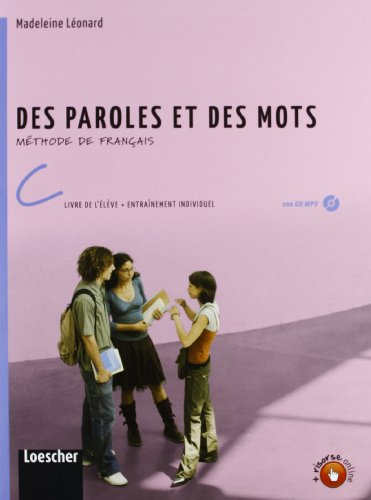 Des paroles et des mots. Livre de l'lve. Con entranement individuel. Per la Scuola media. Con CD Audio formato MP3. Con espansione online