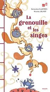 """Afficher """"La grenouille et les singes"""""""