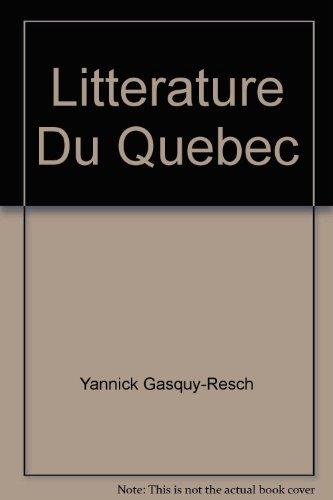 La littérature du Quebec