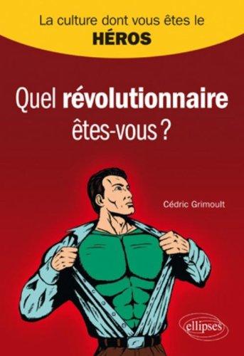 Quel révolutionnaire êtes-vous ?