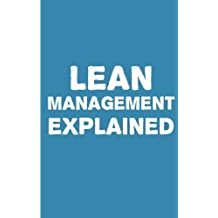 Lean Management Explained by Can Akdeniz (2014-12-30)