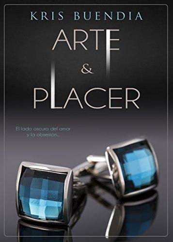 Arte y Placer (Bilogía Arte y placer nº 1) eBook: Kris Buendia ...