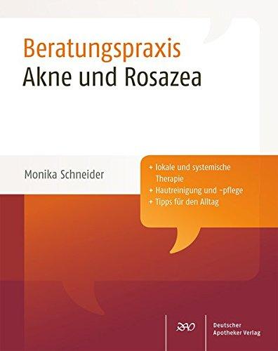 Akne und Rosazea (Beratungspraxis) -