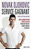 Service gagnant (French Edition)