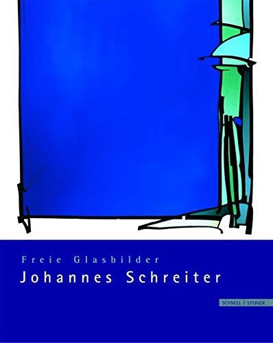 Freie Glasbilder Johannes Schreiter