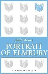 Portrait of Elmbury (Brensham Trilogy)