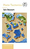 Plate Tectonics: A Ladybird Expert Book: Discover how our planet works from the inside out (The Ladybird Expert Series)
