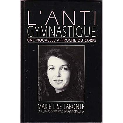 L'antigymnastique