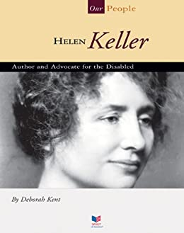 Descargar Ebooks Torrent Helen Keller: Author and Advocate for the Disabled (Our People) Gratis Epub
