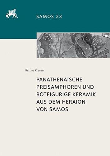 Panathenäische Preisamphoren und rotfigurige Keramik aus dem Heraion von Samos