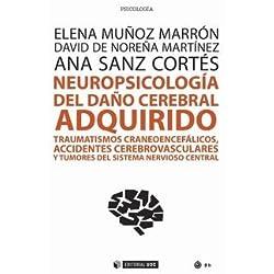 Neuropsicología del daño cerebral adquirido. Traumatismos craneoencefálicos, acc (Manuales)