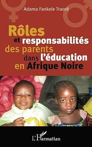 Rôles et responsabilité des parents dans l'éducation en Afrique Noire