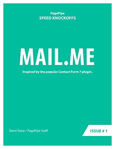 MAIL.ME: Speed Clone: inspired by the popular plugin Contact Form 7 (Speed Clones Book Book 1) (English Edition)