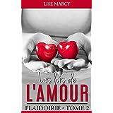 LES LOIS DE L'AMOUR TOME 2